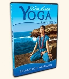 Wai Lana Yoga Easy Series, Relaxation Workout