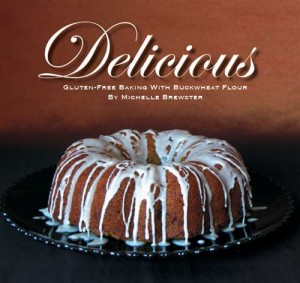 Delicious Gluten Free Baking with Buckwheat Flour