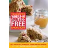 The Best-Ever Wheat & Gluten-Free Baking Book